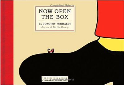 Cover to NOW OPEN THE BOX by Dorothy Kunhardt